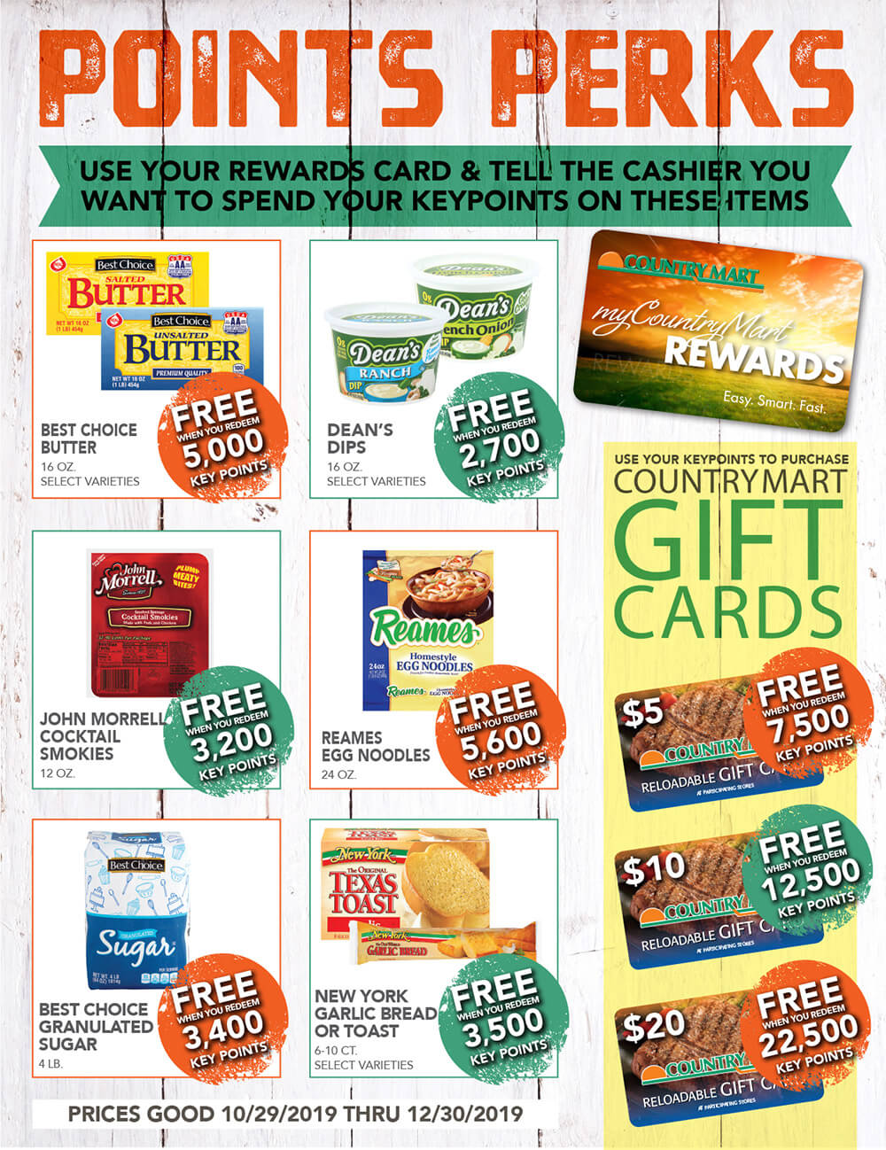 Country Mart Points Perks: Use your rewards card & tell the cashier you want to spend your keyoints on these items.